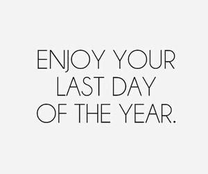 2015, enjoy, and new year image