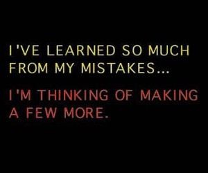 mistakes, quote, and text image