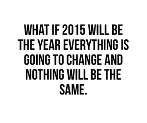 change, year, and 2015 image