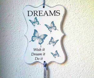 butterfly, dreams, and quote image