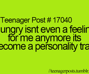 hungry, teenager post, and quote image