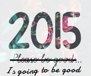 2015, good, and new year image