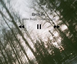 broken and jake bugg image