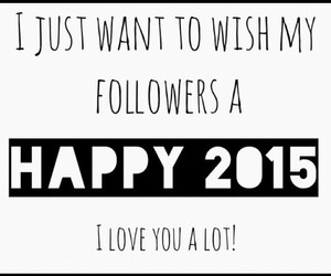 happy new year, 2015, and followers image