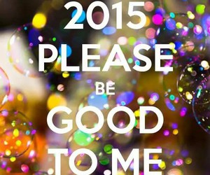 happy new year, life, and 2015 image