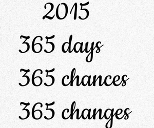 2015, chances, and change image