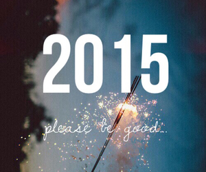 2015, good, and please image