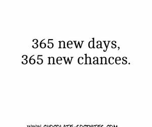 365, days, and chances image