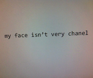 chanel, face, and quote image