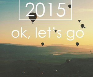 go, lets, and 2015 image