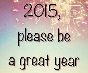 great, happy new year, and 2015 image