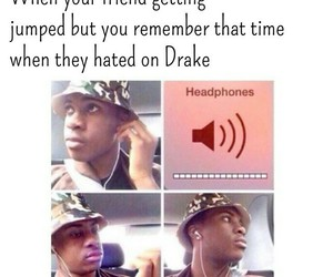 Drake, friend, and funny image
