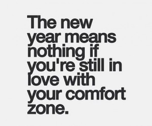 quotes, new year, and comfort zone image