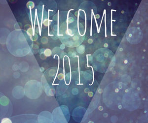 2015, happy new year, and welcome image