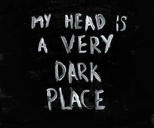 suicide, dark place, and my head image