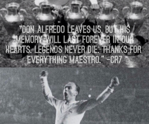 alfredo, legend, and real madrid image