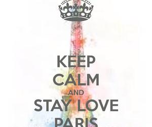 keep calm, love, and paris image