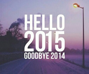 2015, hello, and 2014 image