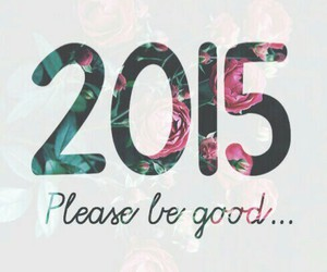 2015, new year, and good image