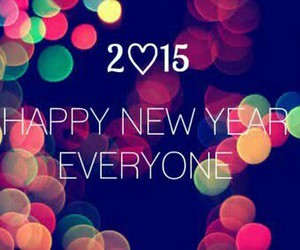 happy new year, love you all, and 2015 image