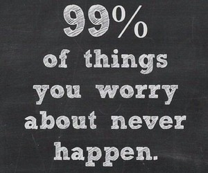 quotes, worry, and true image