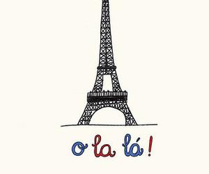 paris, france, and o la la image