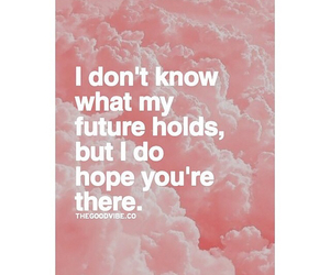 future, quote, and love image