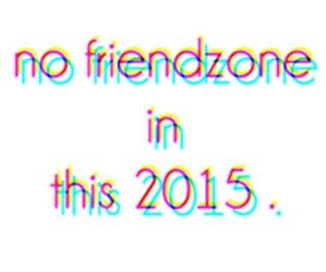 2015 and friendzone image