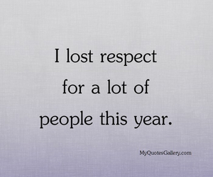 respect, quote, and 2015 image