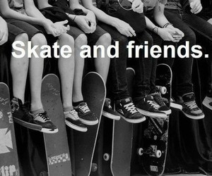 friends, skate, and black and white image
