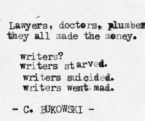 writer, charles bukowski, and quote image