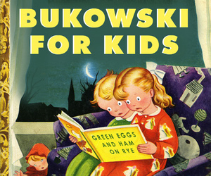 Bukowski, book, and kids image