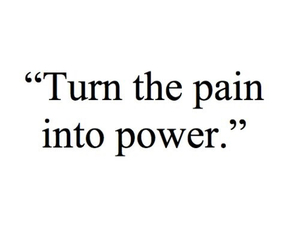 quote, power, and pain image