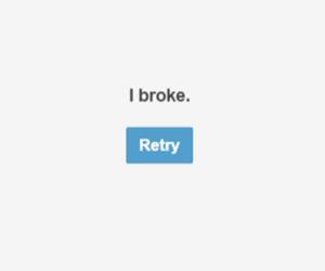 broke, retry, and broken image