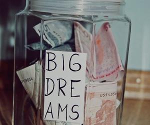 Dream, money, and big dreams image