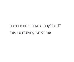 funny, boyfriend, and me image