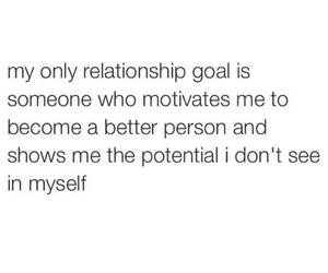 goals, better person, and Relationship image