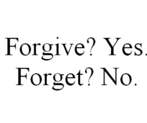 forget, forgive, and quotes image