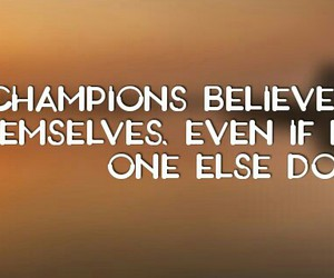 believe, life, and quotes image