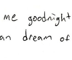 love, Dream, and goodnight image