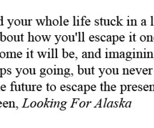 awesome, escape, and john green image