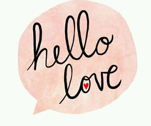 love, hello, and heart image