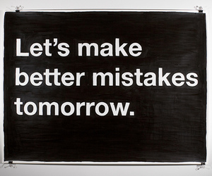 mistakes, tomorrow, and text image