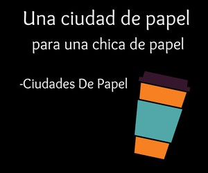 frases, frases en español, and ciudades de papel image