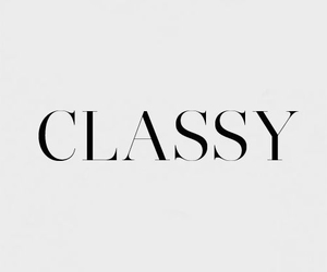 classy, quotes, and text image