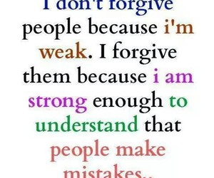 forgive, happen, and mistakes image
