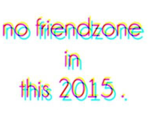 2015 and friendzone image