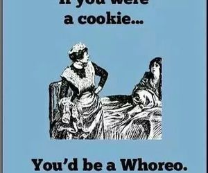 funny, whoreo, and cookie image