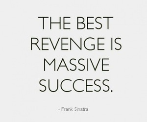 revenge, success, and quote image