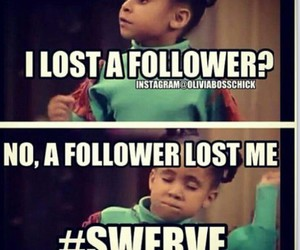 funny, follower, and swerve image